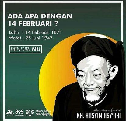 14 Februari adalah Tanggal Kelahiran Hadratusy Syaikh KH ...